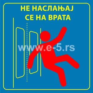 Ne naslanjajte se na vrata
